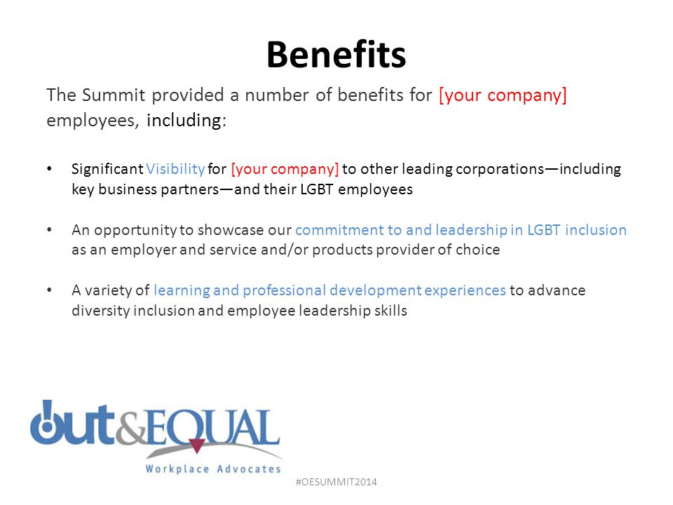 Benefits The Summit provided a number of benefits for [your company] employees, including: